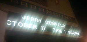 Jerry Seinfeld banner at Paramount Theatre