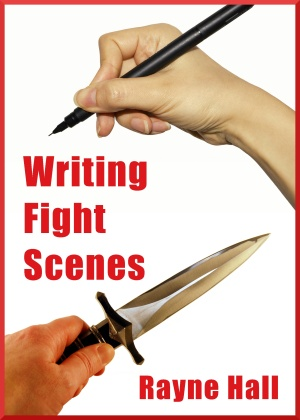 Writing Fight Scenes edited by Rayne Hall